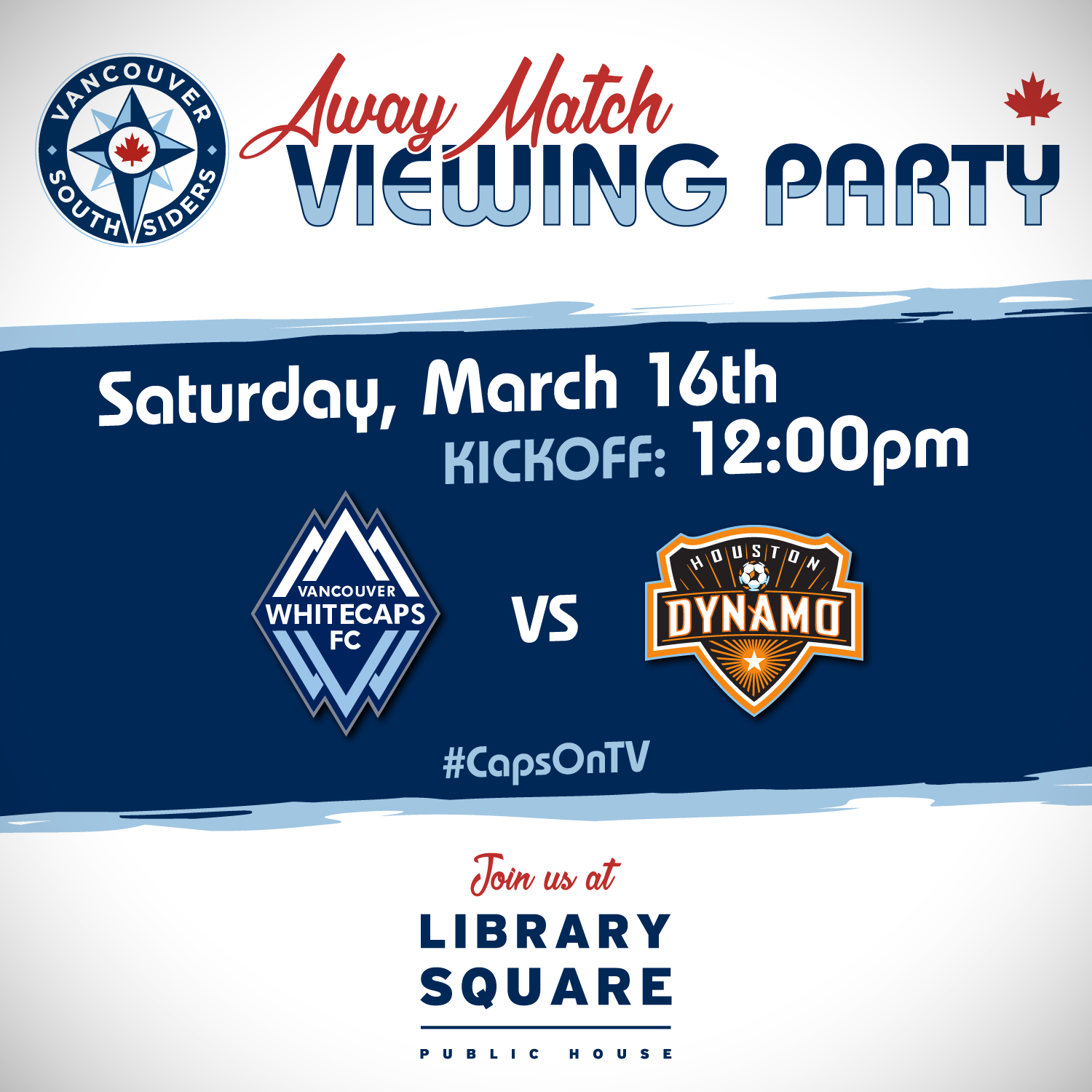 Away viewing at Library Square: Whitecaps at Dynamo. Kickoff 12:00